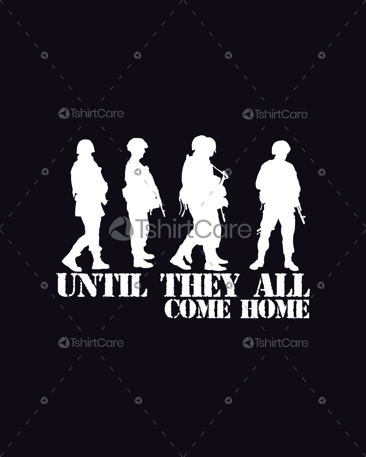Until They All Come Home T Shirt Design ...