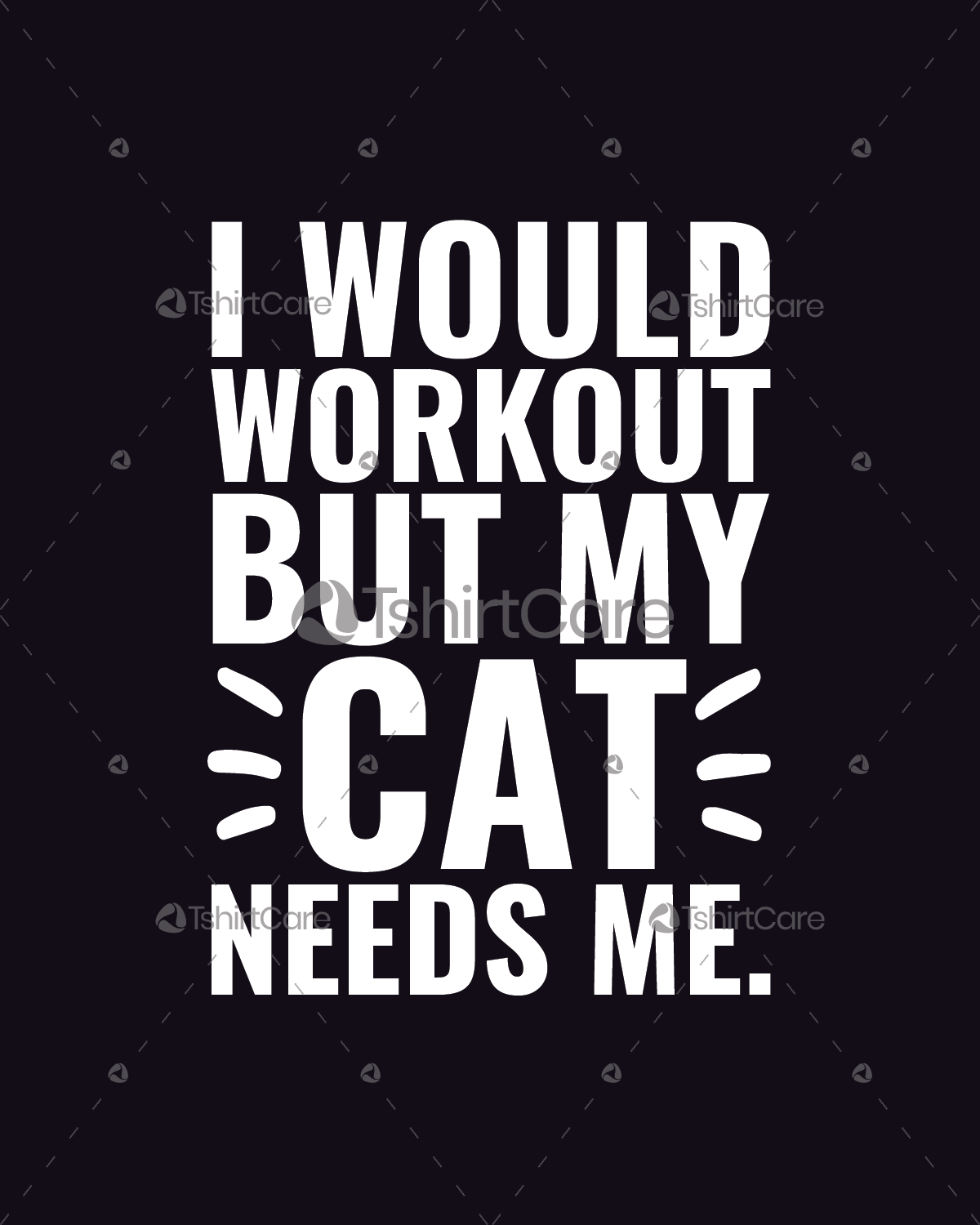 286d7592 I would workout but my cat needs me T shirt Design for Cat Lover T-shirts,  Tops, Sweaters & Hoodies - TshirtCare